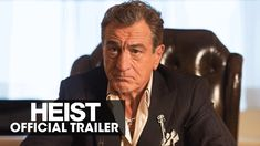 #HEIST starring Robert De Niro, Jeffrey Dean Morgan & Dave Bautista | Official Trailer | In select theaters November 13, 2015