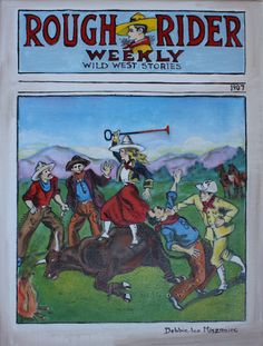 Rough Riders, One Life, Wild West, My Images, Novels, Comic Books, Fine Art, Comics, Painting