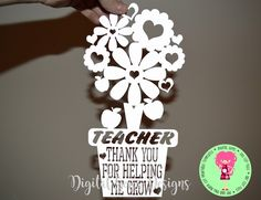 Teacher Thank You For Helping Me Grow Papercut Template SVG / DXF Cutting File For Cricut / Silhouette & PDF Cut Your Own Printable by DigitalGems on Etsy