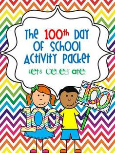 100th Day of School is coming up soon! This packet will be great to use in my classroom!