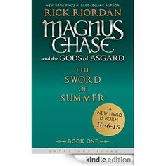 Magnus Chase and the Gods of Asgard, Book 1: The Sword of Summer (Rick Riordan's Norse Mythology) - Kindle edition by Rick Riordan. Children Kindle eBooks @ AmazonSmile.