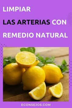 Como limpiar las arterias - Naturalmente Varicose Veins, Herbal Medicine, Diabetes, Herbalism, Detox, Health Fitness, Treats, Orange, Fruit