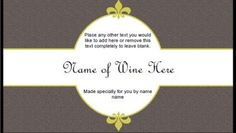 For those who like to make their own wine...here is a site where you can print FREE custom labels! ~ Neutral Wine Label