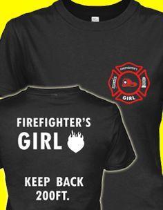 Firefighters Girl Keep Back - Wify Shirt - Ideas of Wify Shirt - Limited Edition Firefighter's Girl Design. Firefighter Boyfriend, Firefighter Paramedic, Firefighter Wedding, Firefighter Decor, Wildland Firefighter, Firefighter Shirts, Firefighter Quotes, Volunteer Firefighter, Firefighters Wife
