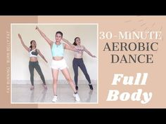 👉Full Body 30 Minute Workout: Lose Weight, Burn Belly Fat - Eva Fitness ⏳ See more effective aerobic exercises at: 🏃🏻♀️ A. 30 Minute Workout, Lose Weight, Weight Loss, Burn Belly Fat, Aerobics, Zumba, Full Body, Fat Burning, Fitness