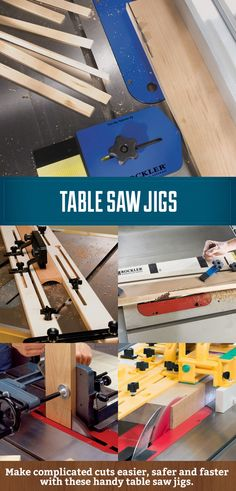 Make complicated cuts on your table saw faster, easier and safer with these jigs.   #tablesaw #jigs