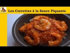 Recette de Crevettes sauce piquante - 750 Grammes - YouTube Shrimp, Favorite Recipes, Meat, Chicken, Food, Sauces, Facebook, Youtube, Vape Tricks