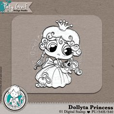 """Dollytas Collection """"Dolyta Princess"""" Exclusive Designs by Paty Greif. Pack with 1 digi stamp"""
