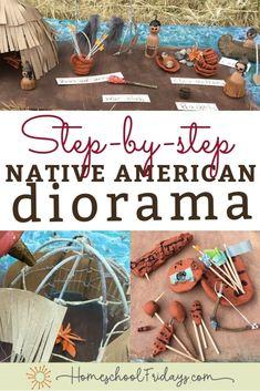 Native American diorama project -Homeschool Fridays