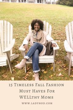 Fall reminds me to let go of the summer feels and dive into my closet for 15 timeless Fall fashion must haves for WELLthy Moms like myself. Classic Chic, Casual Chic Style, Diy Fashion, Autumn Fashion, Spring Fashion, Fashion Women, Fashion Ideas, Mom Style Fall, Wife Mom Boss