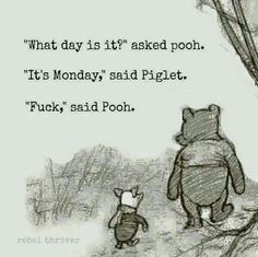 Wisdom from Pooh.