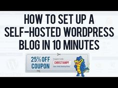 How To Set Up A Self-Hosted Wordpress Blog at Hostgator in less than 10 Minutes