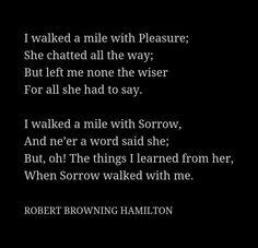 Taking a walk with Pleasure and Sorrow...