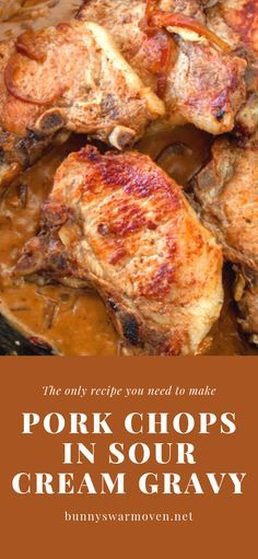 """Pork Chops in Sour Cream Gravy is one of those very easy recipes that's an """"Oh my gosh"""" dinner. It's all in the gravy Kids. Take ordinary pork chops and kick them up just by perking up the gravy. # Easy Recipes pork PORK CHOPS IN SOUR CREAM GRAVY Oven Pork Chops, Pork Chops And Gravy, Baked Pork Chops, Pork Ribs, Baked Ribs, Bbq Ribs, Oven Baked, Easy Pork Chop Recipes, Meat Recipes"""