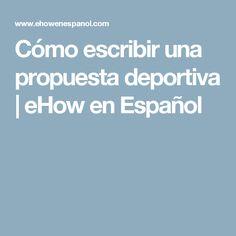Cómo escribir una propuesta deportiva | eHow en Español
