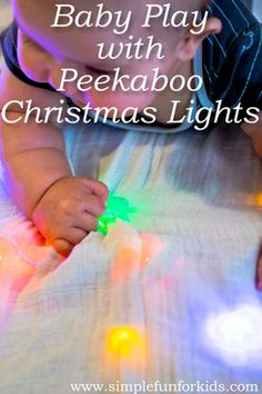 Baby Play with Christmas Lights: Beautiful and safe sensory play for tummy time - not just for Christmas!