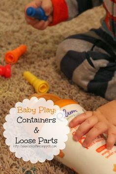 Simple Baby Play Idea Using Recycled Container and Loose Part Toy-- Your youngest will love to drop it in and dump it out... over and over again!