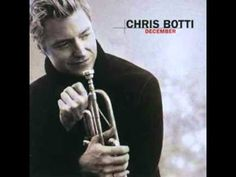 Chris Botti ~ Santa Claus is Comin to Town