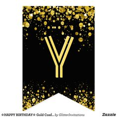 Banner Letters, Diy Banner, Carrie, Happy Birthday Signs, Bold Typography, Gold Confetti, Bunting Banner, Flag Design, Birthday Parties