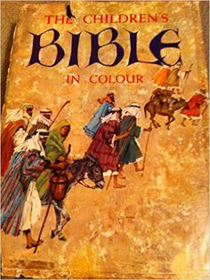 The Children's Bible in Colour 1970s Childhood, My Childhood Memories, Childhood Toys, Retro Toys, 60s Toys, I Love My Son, The Good Old Days, Vintage Books, Love Book