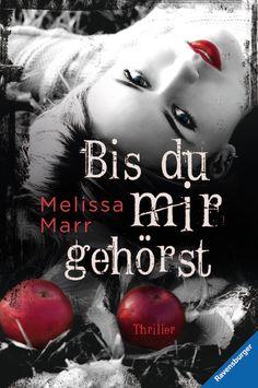 Melissa Marr - Bis du mir gehörst