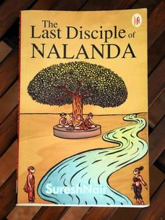 The Last Disciple of Nalanda by Suresh Nair