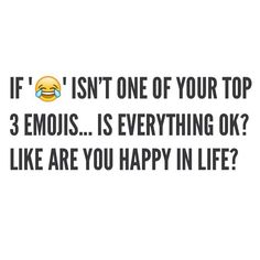 My most used emoji - is it yours?