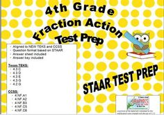 4th Grade Fraction Action - Test Prep Practice - Aligned to STAAR and CCSS from Eileen Jarman on TeachersNotebook.com -  (17 pages)  - 4th Grade Fraction Action - Test Prep Practice - Aligned to STAAR and CCSS; Based on STAAR released questions; Aligned to NEW TEKS.
