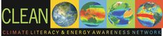 The CLEAN project, a part of the National Science Digital Library, provides a reviewed collection of resources students' understanding of the core ideas in climate and energy science, coupled with the tools to enable an online community to share and discuss teaching about climate and energy science.