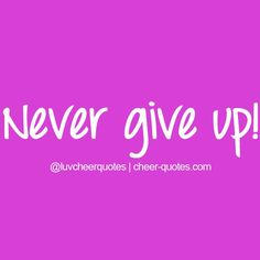 #never #give #up #cheer #dance