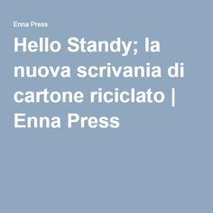 Hello Standy; la nuova scrivania di cartone riciclato | Enna Press