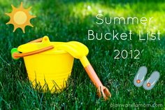 Summer Bucket List 2012-I know there are a lot of these lists going around but this is the best one I have seen! Check out the sponge water bombs...my boys would love it!