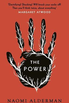 The Power by Naomi Alderman.   21 Thought-Provoking Books That Will Stay On Your Mind For Days
