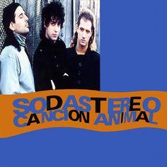 Soda Stereo el mejor disco de la banda Cancion animal.