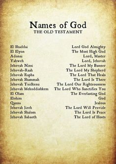 Names of God ~ OT Note that these names apply to Almighty God, Jehovah, the Creator of everything. Including The Word, Jesus. - Decoration for House Bible Scriptures, Bible Quotes, Godly Quotes, Bible Quotations, Bible Teachings, Bible Prayers, Adonai Elohim, Names Of God, Jesus Names