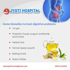 Incorporate these #home #remedies to treat #digestive disorders. #Jyotinursinghome is always there to acquaint you with latest #health #tips