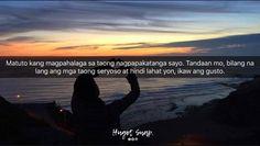 Bisaya Quotes, Patama Quotes, Mood Quotes, Filipino Quotes, Pinoy Quotes, Tagalog Qoutes, Hugot Quotes, Hugot Lines, Bts Texts