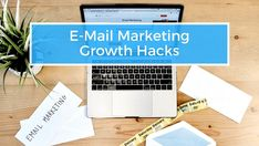 E-Mail Marketing Growth Hacks - freshestweb e. E-mail Marketing, Content Marketing, Growth Hacking, Hacks, Letter Board, Lettering, Tips And Tricks, Drawing Letters, Inbound Marketing