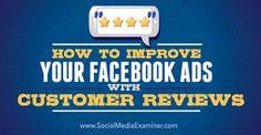 How to Improve Your Facebook Ads With Customer Reviews http://www.socialmediaexaminer.com/how-to-improve-your-facebook-ads-with-customer-reviews/?awt_l=9ZAok&awt_m=3eehRL3gl1r.ILT&utm_content=buffere4815&utm_medium=social&utm_source=pinterest.com&utm_campaign=buffer  http://tomblubaugh.net/services?utm_content=buffer2c37c&utm_medium=social&utm_source=pinterest.com&utm_campaign=buffer