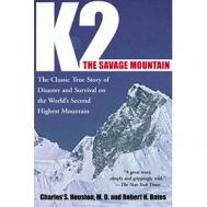 """""""K2 – The Savage Mountain"""" by Charles Houston and Robert Bates"""