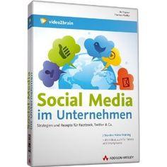 Social Media im Unternehmen - Strategien und Rezepte für Facebook, Twitter & Co (Videotraining): Thomas Pfeiffer: Amazon.de: Software
