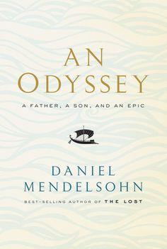 an odyssey by Daniel Mendelsohn , ISBN-13: 978-0385350594 9/18/17
