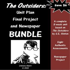 "Students always love reading ""The Outsiders"" by S.E. Hinton -- many students claim this is their favorite book ever! Save $6 when you purchase all 3 ""Outsiders"" projects together! This bundle includes a 3-Week Unit Plan, 8 engaging final projects, and a newspaper project that includes 6 writing assignments. Emphasis is on the themes of empathy and inclusion!"
