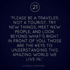 Be a traveler....    I may have actually pinned this once already but I love the message just so much