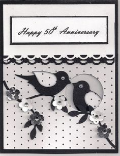 handmade card: 50th Anniversary by bmbfield  ... black and white ... luv the way one bire is peeking out of a knot hole with the ohter perched on a branch outside ... wonderful card ... Stampin' Up!: