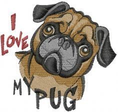 Machine Embroidery Designs Embroidery Design: Love My Pug 2.96 inches H x 3.11 inches W