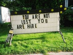 You are not lost...