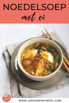 Japanese noodle soup with egg – ready in 20 minutes! – Tasty and Simple - Vegetarische gerichte Veggie Recipes, Lunch Recipes, Soup Recipes, Cooking Recipes, Healthy Recipes, Quick Meals, 30 Minute Meals, Ramen, Mumbai Street Food