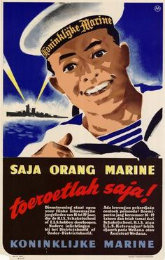 """A young dark-haired man in a sailor's uniform smiles at the viewer. On the band of his hat are the words """"Koninklijke Marine"""" (Royal Netherlands Navy). Vintage Ads, Vintage Posters, Royal Dutch, Ww2 Propaganda Posters, Old Commercials, Old Advertisements, Advertising, Dutch East Indies, Old Ads"""