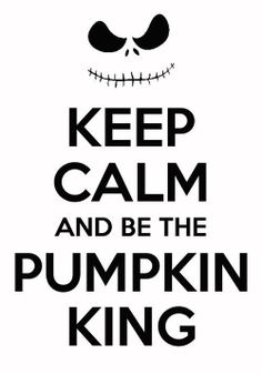 The nightmare before christmas :) ~ There will only ever be one true pumpkin king!